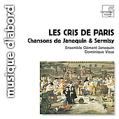 Album artwork for Les cris de Paris: Chansons de Janequin, Sermisy