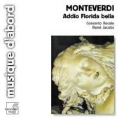 Album artwork for Monteverdi: Addio Florida Bella / Jacobs, Concerto