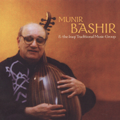 Album artwork for MUNIR BASHIR & THE IRAQUI TRADITIONAL MUSIC GROUP