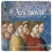 Album artwork for ARS NOVA - A REVOLUTION IN THE LATE MIDDLE AGES