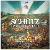 Album artwork for SCHUTZ: SYMPHONIAE SACRAE III