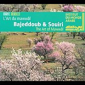 Album artwork for Bajeddoub & Souiri: The Art of Mawwal