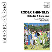 Album artwork for CODEX CHANTILLY: BALLADES ET RONDEAUX DE L'ARS SU