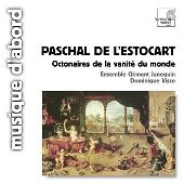 Album artwork for Paschal de L'Estocart Octonaires de la vanité du