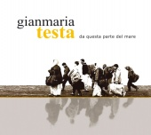 Album artwork for Gianmaria Testa: Da Questa parte del mare