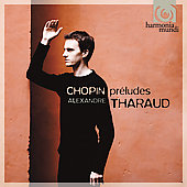 Album artwork for Chopin: 24 Préludes op.28 & 45 / Tharaud