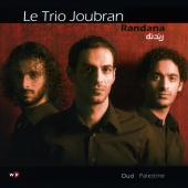 Album artwork for Le Trio Joubran: Randana