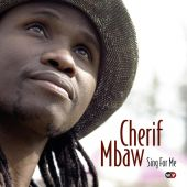 Album artwork for Cherif Mbaw: Sing For Me