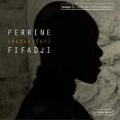 Album artwork for Perrine Fifadji: Awadakpèkpè