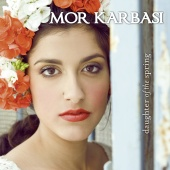Album artwork for Mor Karbasi: Daughter Of The Spring