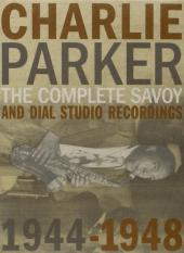 Album artwork for CHARLIE PARKER: COMPLETE SAVOY AND DIAL STUDIO REC