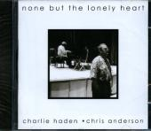 Album artwork for Charlie Haden: None But the Lonely Heart