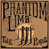 Album artwork for The Pines: Phantom Limb