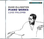 Album artwork for Duke Ellington: Piano Works / Palombi