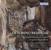 Album artwork for Respighi: Complete Organ Works