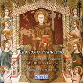Album artwork for Gloriosus Franciscus: The Music for St. Francis fr