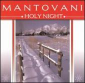 Album artwork for MANTOVANI - HOLY NIGHT