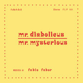 Album artwork for MR. DIABOLICUS-MR. MYSTERIOUS