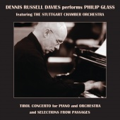 Album artwork for DENNIS RUSSELL DAVIES PERFORMS PHILIP GLASS