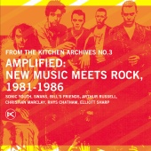 Album artwork for AMPLIFIED: NEW MUSIC MEETS ROCK: 1981 - 1986