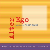 Album artwork for ALTER EGO PERFORMS PHILIP GLASS