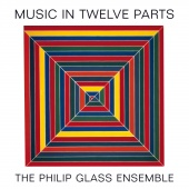 Album artwork for Philip Glass: Music in Twelve Parts