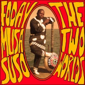 Album artwork for Foday Musa Suso : The Two Worlds