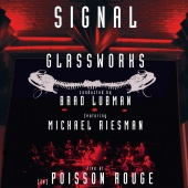 Album artwork for Glassworks - Signal Live at (le) Poisson Rouge
