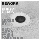 Album artwork for Rework - Philip Glass Remixed