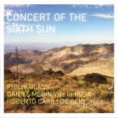 Album artwork for Glass: Concert of the Sixth Sun. Medina de la Rosa