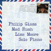 Album artwork for GLASS. Mad Rush - Piano Music. Moore