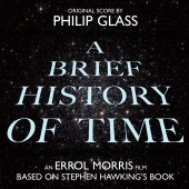 Album artwork for A Brief History of Time - Soundtrack. Philip Glass