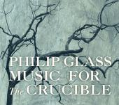 Album artwork for Glass: Music for The Crucible