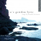 Album artwork for A'e Gowden Lyric: Songs by Ronald Stevenson