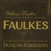 Album artwork for Faulkes: Organ Works. Ferguson