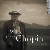 Album artwork for WILDE PLAYS CHOPIN VOL III