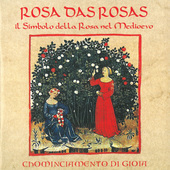 Album artwork for Anonymous: Rosa das rosas, il Simbolo della Rosa n