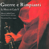 Album artwork for Guerre e rimpianti: La musica di Carlo V