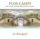Album artwork for Flos Campi - Arie e sonate nel tardo Rinascimento