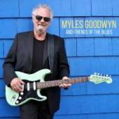 Album artwork for Myles Goodwyn - And Friends of the Blues