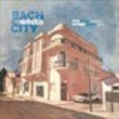 Album artwork for Bach in the White City