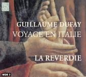Album artwork for Guillaume Dufay: Voyage en Italie