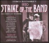 Album artwork for 1930 Strike Up the Band [2011 Studio Cast Recordin