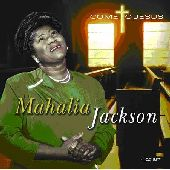 Album artwork for MAHALIA JACKSON - COME TO JESUS
