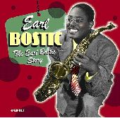 Album artwork for EARL BOSTIC - THE EARL BOSTIC STORY