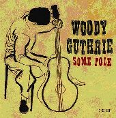 Album artwork for WOODY GUTHRIE - SOME FOLK