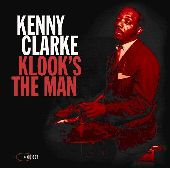 Album artwork for KENNY CLARKE - KLOOK'S THE MAN
