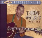 Album artwork for T-BONE WALKER - EVERYTIME