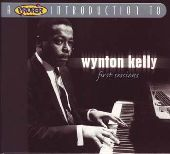 Album artwork for WYNTON KELLY - FIRST SESSIONS