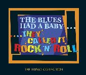 Album artwork for The Blues Had A Baby...They Called It Rock 'N' R